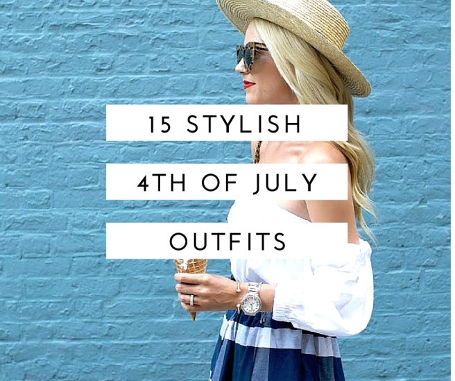 15 Stylish Fourth of July Outfits