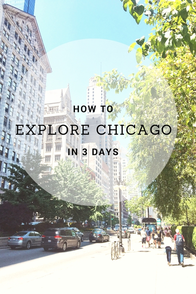 Chicago City Scape | How To Explore Chicago In 3 Days