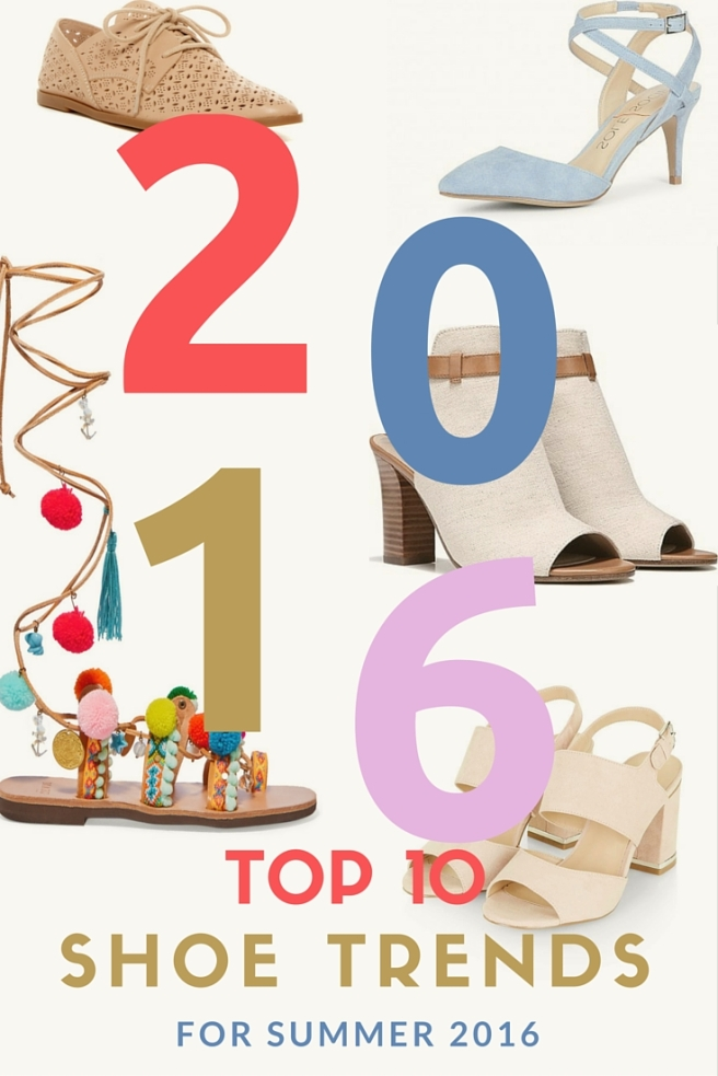 Top Shoe trends for Summer 2016